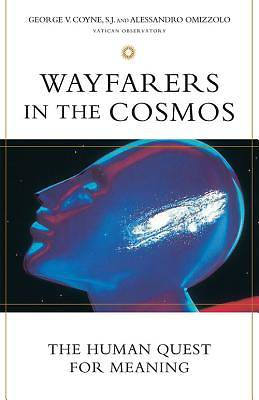 Wayfarers in the Cosmos