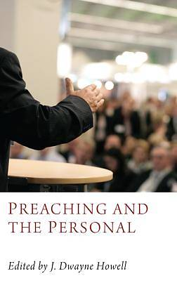 Picture of Preaching and the Personal