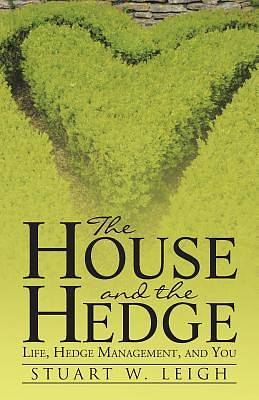 The House and the Hedge