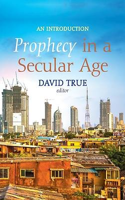 Picture of Prophecy in a Secular Age