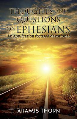 Picture of Thoughts and Questions on Ephesians
