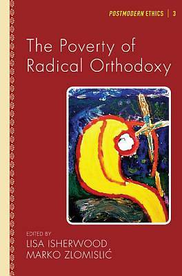The Poverty of Radical Orthodoxy