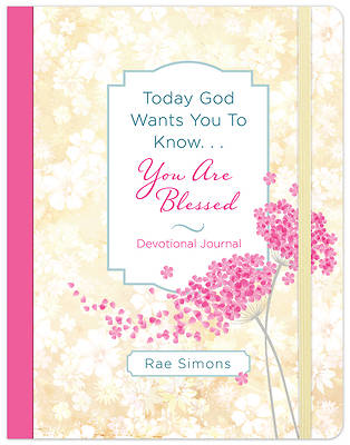 Picture of Today God Wants You to Know. . .You Are Blessed Devotional Journal