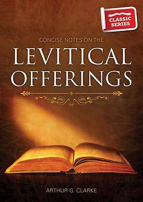 Picture of Concise Notes on the Levitical Offerings