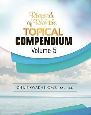 Picture of Rhapsody of Realities Topical Compendium-Volume 5