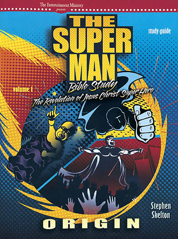 The Superman Bible Study Guide Volume 1