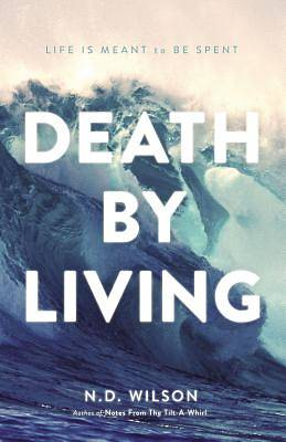 Death by Living-International Edition