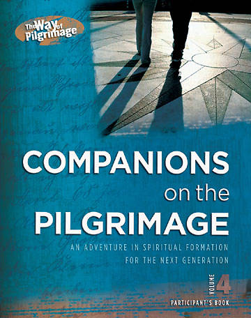 Companions in Christ - The Way of Pilgrimage Volume 4