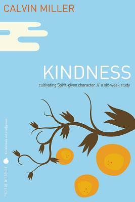 Fruit of the Spirit Study Series - Kindness