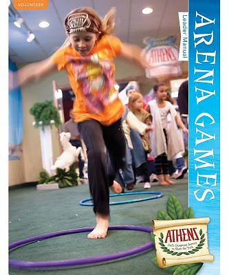 Vacation Bible School (VBS19) Athens Arena Games Leader Manual