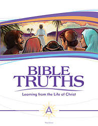Bible Truths Level a Student Text Grade 7 3rd Edition