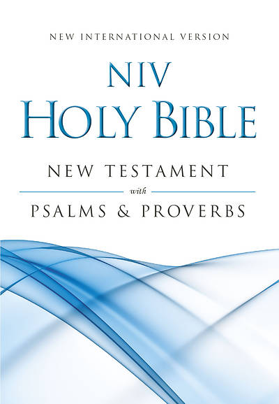New International Version New Testament with Psalms and Proverbs