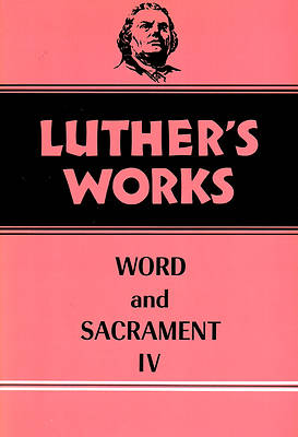 Luthers Works, Volume 38