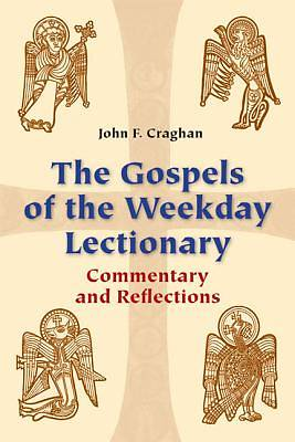 The Gospels of the Weekday Lectionary [ePub Ebook]