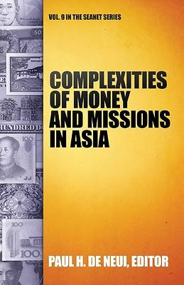 Picture of Complexities of Money and Missions in Asia (Seanet 9)