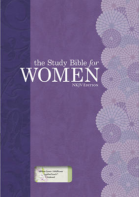 The Study Bible for Women, NKJV Personal Size Edition Willow Green/Wildflower Leathertouch Indexed