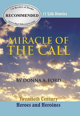 Miracle of the Call