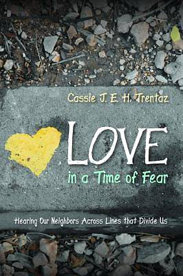 Picture of Love in a Time of Fear