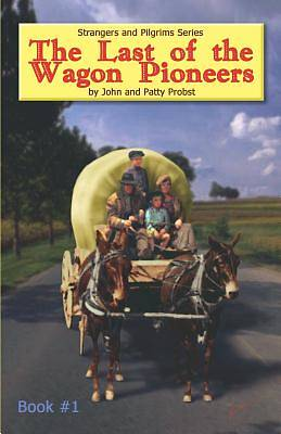 Picture of The Last of the Wagon Pioneers