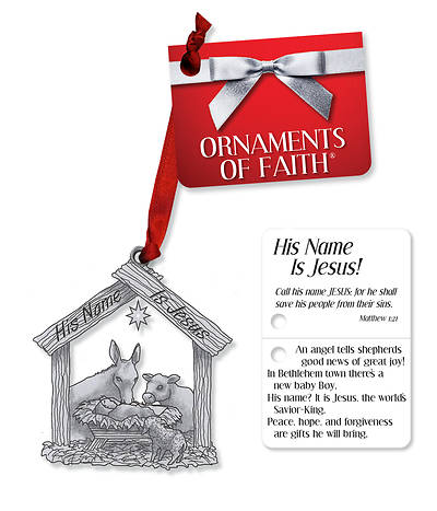 His Name Is Jesus! Ornament of Faith with Ribbon and Gift Tag