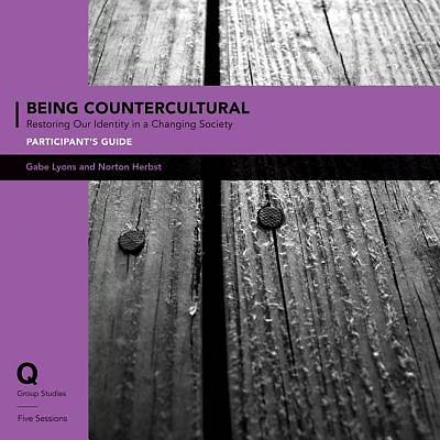 Q Society Room - Being Countercultural Participants Guide