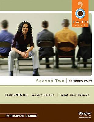 Faith Cafe, Season Two, Episodes 27-39 Participants Guide
