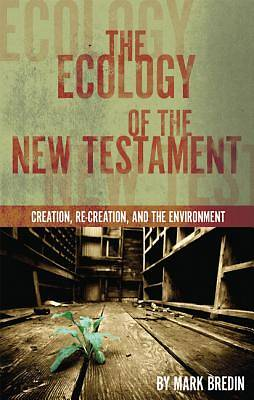 The Ecology of the New Testament