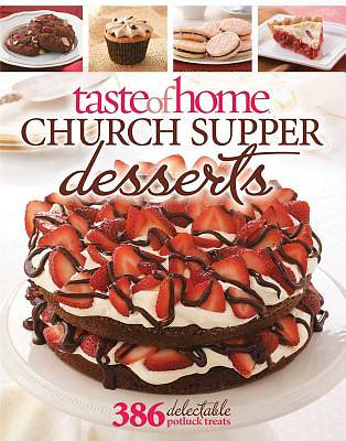 Taste of Home Church Supper Desserts