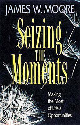 Seizing the Moments - eBook [ePub]