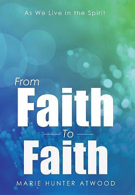 Picture of From Faith to Faith