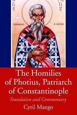 The Homilies of Photius, Patriarch of Constantinople