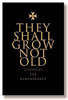 Picture of They Shall Grow Not Old