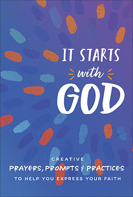 Picture of It Starts with God