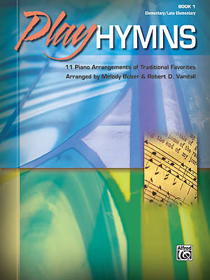 Picture of Play Hymns, Book 1; 11 Piano Arrangements of Traditional Favorites