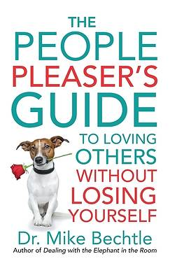 Picture of The People Pleaser's Guide to Loving Others Without Losing Yourself