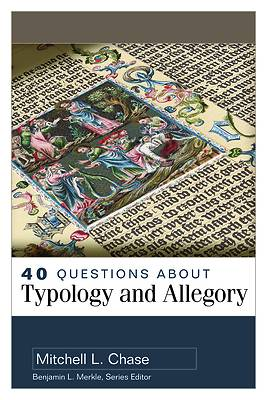 Picture of 40 Questions about Typology and Allegory