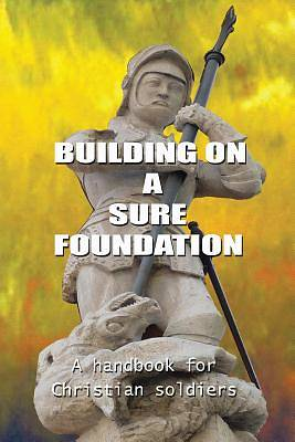 Picture of Building on a Sure Foundation