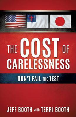 Picture of The Cost of Carelessness