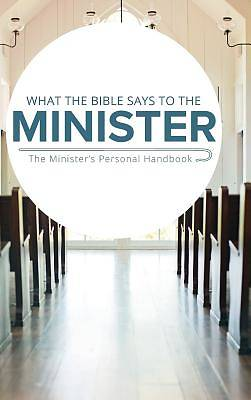 Picture of What the Bible Says to the Minister