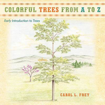 Colorful Trees from A to Z