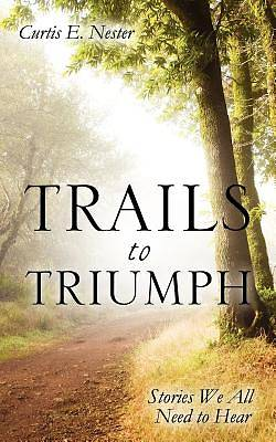 Picture of Trails to Triumph