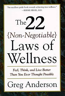 The 22 Non-Negotiable Laws of Wellness