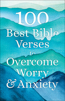Picture of 100 Best Bible Verses to Overcome Worry and Anxiety