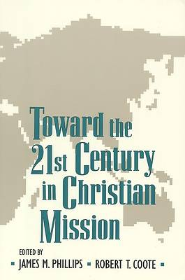 Toward the Twenty-First Century in Christian Mission