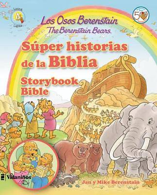 Los Osos Berenstain Super Histoiras de La Biblia / The Berenstain Bears Storybook Bible