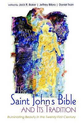 The Saint Johns Bible and Its Tradition