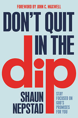 Picture of Don't Quit in the Dip