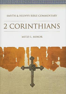 Smyth & Helwys Bible Commentary - 2 Corinthians