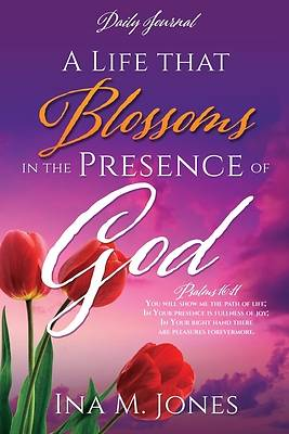 Picture of A Life that Blossoms in the Presence of God