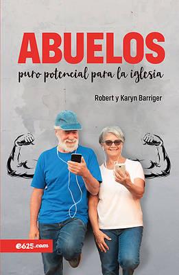Picture of Abuelos, Al Arma Secreta de la Iglesia